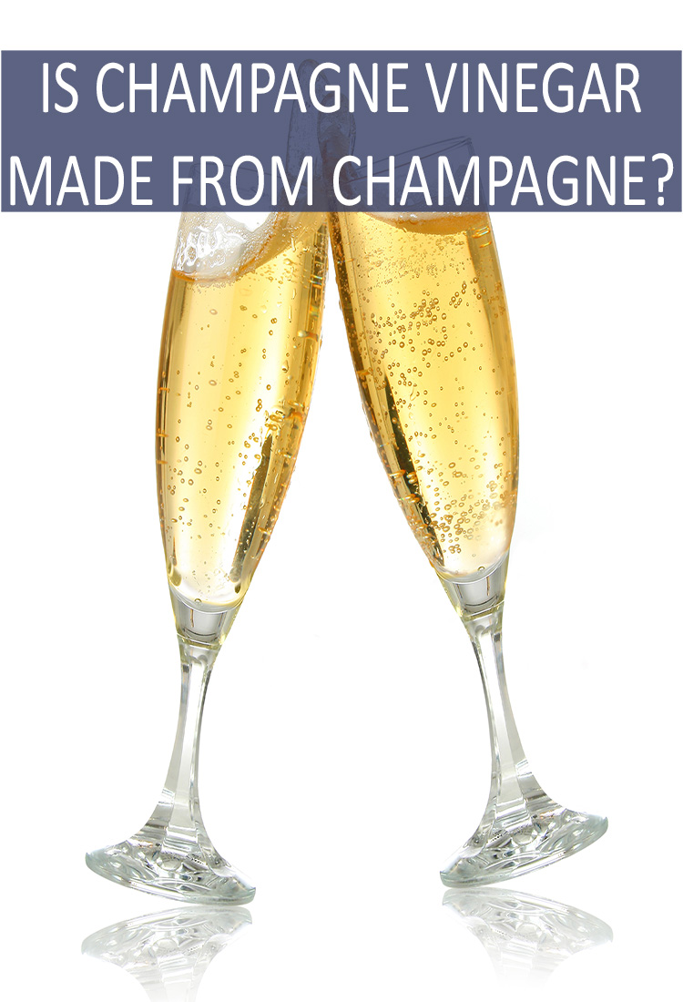 Is There Champagne in Champagne Vinegar, Or is it Just Clever Marketing?