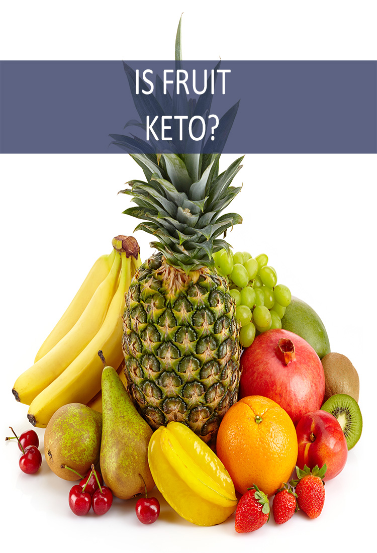 If You're Doing the Keto Diet Can You Still Eat Fruit?