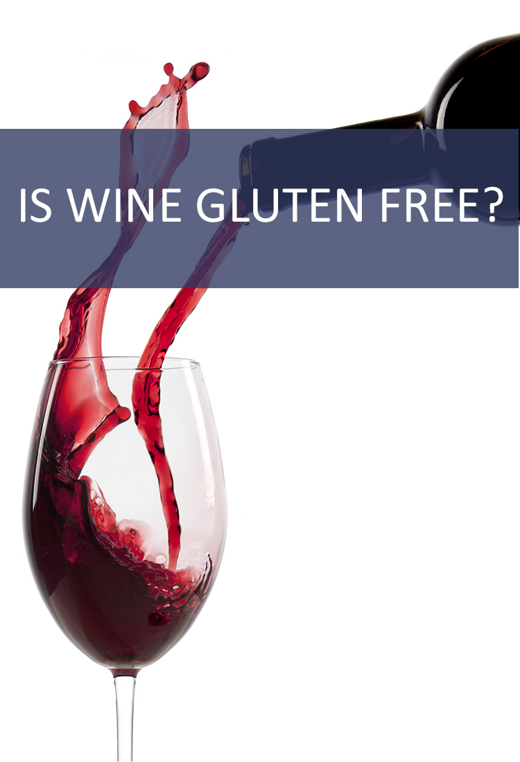 If You're Cutting Out Gluten, Does That Mean You Have to Cut Out Wine?