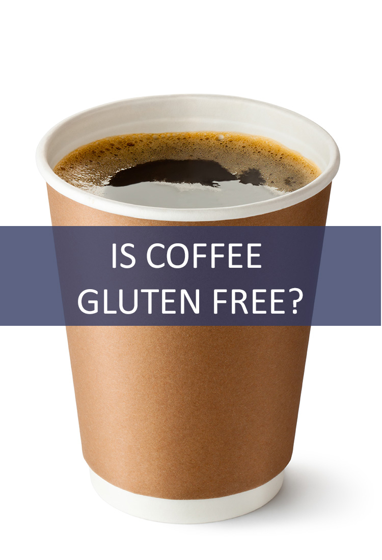 Many Americans are Choosing to Live a Gluten Free Life, But Does That Mean You Have to Give Up Your Morning Cup of Coffee?