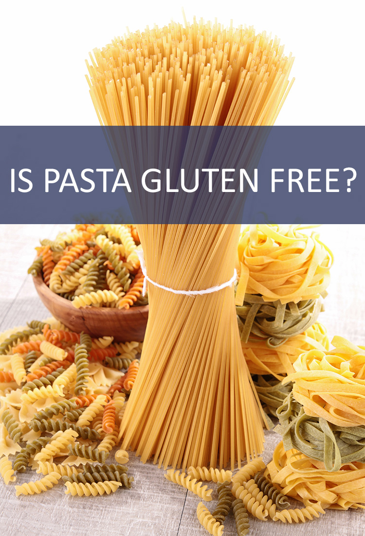 Pasta is a Common Food Served in a Variety of Ways. But is Pasta Gluten Free? Does Living Without Gluten Mean Cutting Out All Pasta?