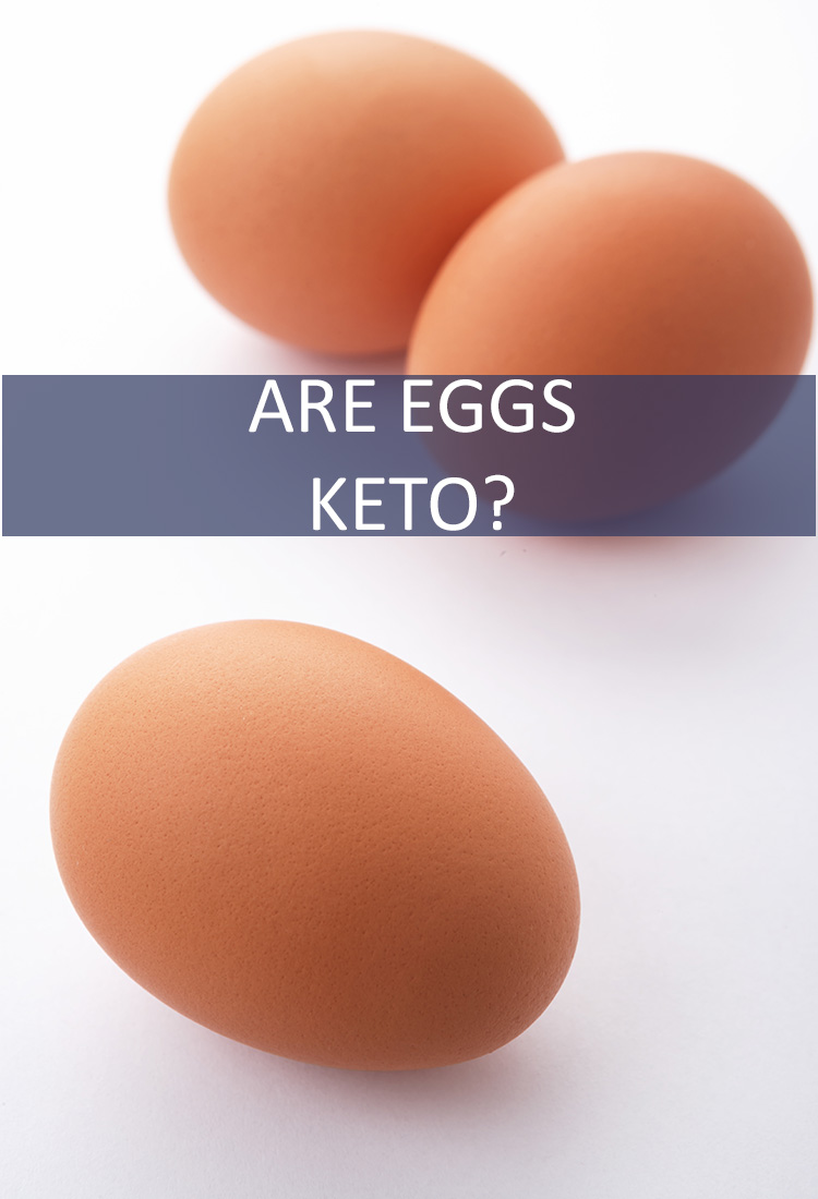 Eggs are Not Just for Breakfast. This Diverse Food is Found as an Ingredient in Many Dishes. If You are on the Keto Diet, Do You Have to Give Up Eggs and Food Containing Eggs?