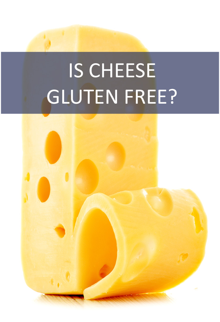 Does Living a Gluten-Free Lifestyle Mean Giving Up Cheese? What About Cheese Based Products Like Cheesecake?