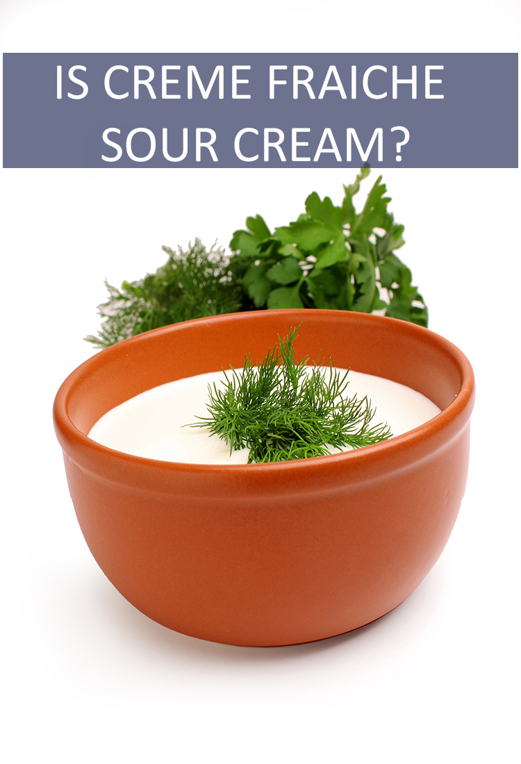 Is crème fraiche just a more expensive and dressed up version of sour cream? Are the two interchangeable?