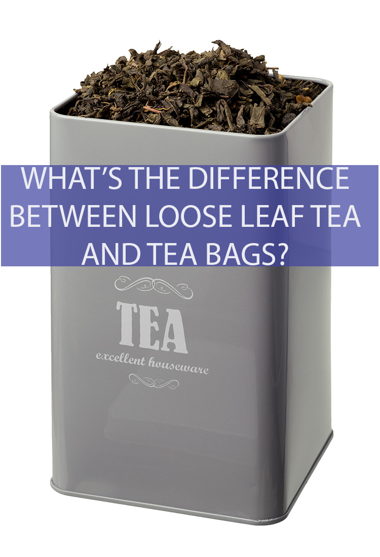 "There is no ""right"" way to drink tea. But what are the major differences that occur when one has loose leaf tea as opposed to using a tea bag?"