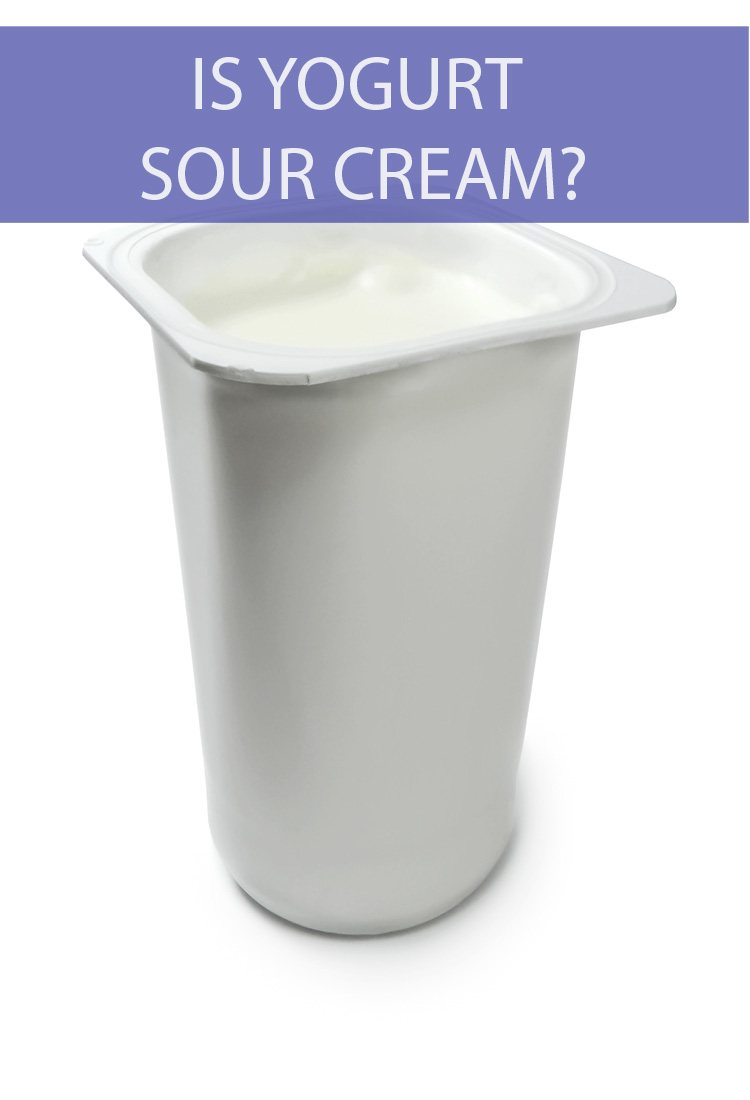 Sour Cream and yogurt are both cultured dairy products, so are they the same thing?