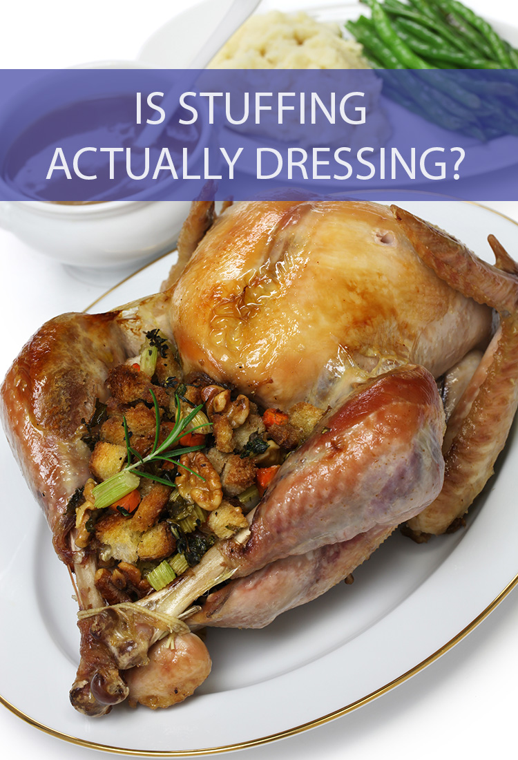 If you're from the North, it's called stuffing. But to you Southerners, it's dressing. Are these two holiday foods the same thing?