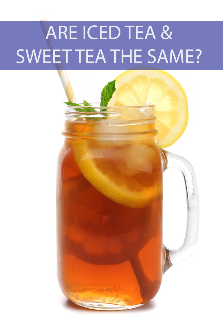 If you live in the North you might order iced tea in the summer. If you're a Southerner, you practically swim in Sweet Tea all year round. Are they the same thing?