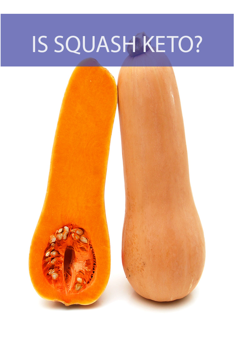 If you're following a ketogenic diet, does that mean you'll need to cut out squash?