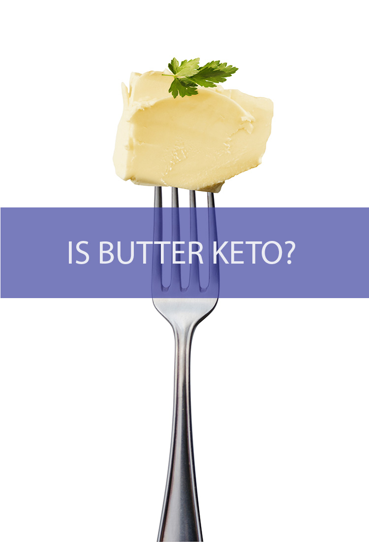 We can all agree that butter is pretty great. Wouldn't it be heartbreaking to have to give it up on a keto diet?